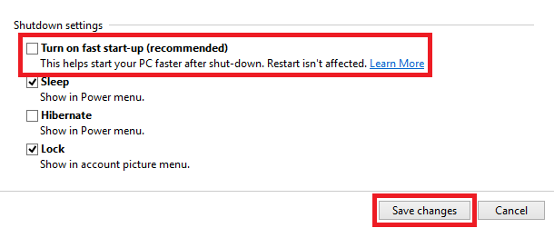 Uncheck turn on fast start up